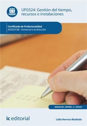E-book Gestión Del Tiempo, Recursos E Instalaciones. Adgg0108