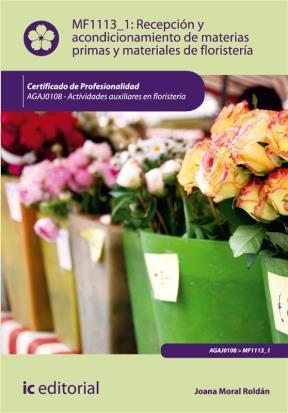E-book Recepción Y Acondicionamiento De Materias Primas Y Materiales De Floristería