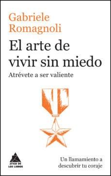 LIBRO EL ARTE DE VIVIR SIN MIEDO