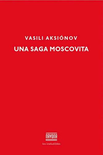 Libro Una Saga Moscovita