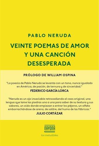 Veinte Poemas De Amor Y Una Cancion Desesperada Por Neruda Pablo 9788416259595 En Waldhuter La Librería