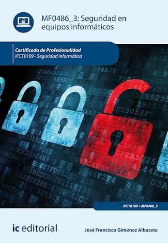 Papel Seguridad En Equipos Informáticos. Ifct0109 - Seguridad Informática