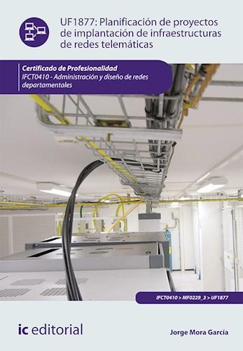 Papel Planificación De Proyectos De Implantación De Infraestructuras De Redes Telemáticas. Ifct0410 - Admi