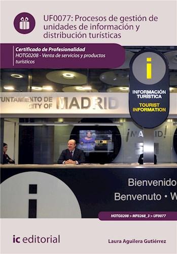 E-book Procesos De Gestión De Unidades De Información Y Distribución Turísticas. Hotg0208