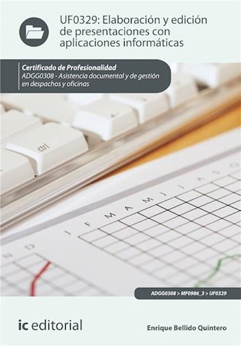 E-book Elaboración Y Edición De Presentaciones Con Aplicaciones Informáticas