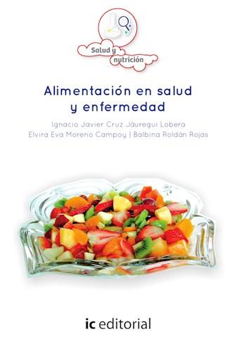 Libro Alimentacion En Salud Y Enfermedad