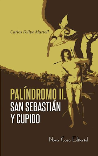 Papel Palíndromo Ii: San Sebastián Y Cupido