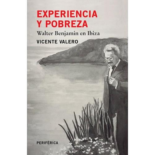 Papel EXPERIENCIA Y POBREZA. WALTER BENJAMIN EN IBIZA