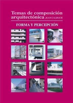 E-book Temas De Composición Arquitectónica. 5.Forma Y Percepción