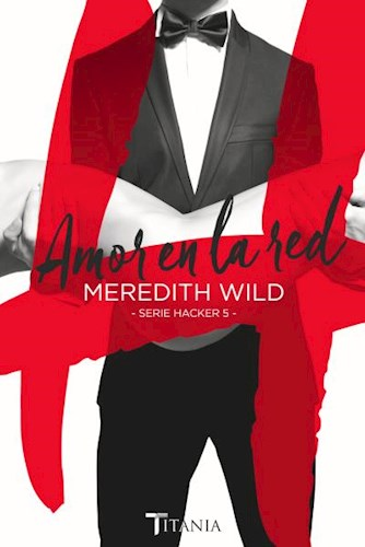 Libro Amor En La Red  ( Libro 5 De Serie Hacker )