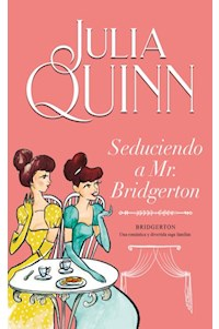 Papel Seduciendo A Mr. Bridgerton (Bridgerton 4)