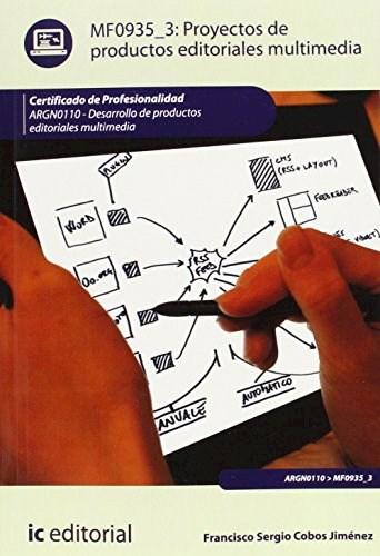 Papel Proyectos De Productos Editoriales Multimedia. Argn0110 - Desarrollo De Productos Editoriales Multim