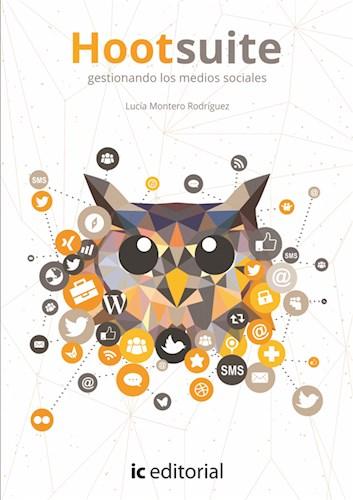 Papel Hootsuite: Gestionando Los Medios Sociales