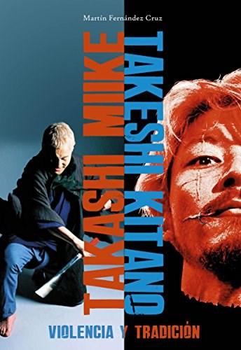 Papel TAKASHI MIIKE TAKESHI KITANO - VIOLENCIA Y TRADICION