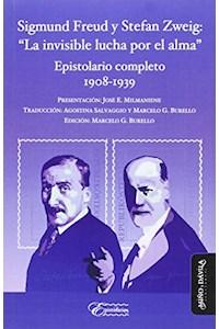 """Papel Sigmund Freud Y Stefan Zweig: """"La Invisible Lucha Por El Alma"""""""