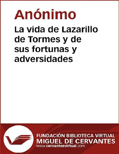 E-book La vida de Lazarillo de Tormes y de sus fortunas y adversidades