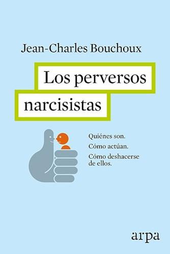 Papel PERVERSOS NARCISISTAS,  LOS