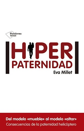 Libro Hiperpaternidad