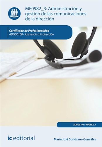 E-book Administración Y Gestión De Las Comunicaciones De La Dirección. Adgg0108