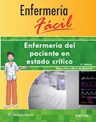 E-book Enfermería Fácil. Enfermería Del Paciente En Estado Crítico