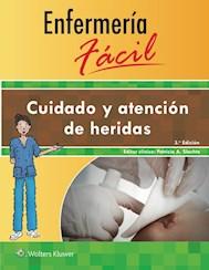 E-book Enfermería Fácil. Cuidado Y Atención De Heridas, 3.ª