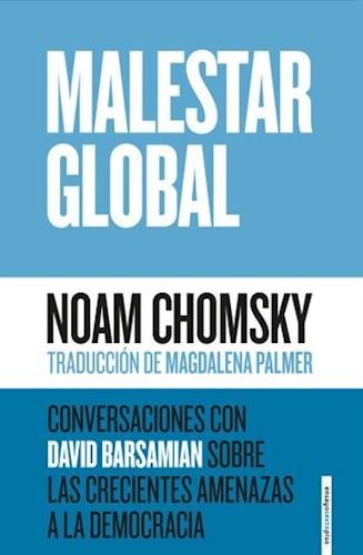Papel Malestar Global. Conversaciones Con David Barsamian Sobre Las Crecientes Amenazas A La Democracia