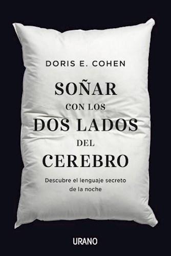 Libro Soñar Con Los Dos Lados Del Cerebro