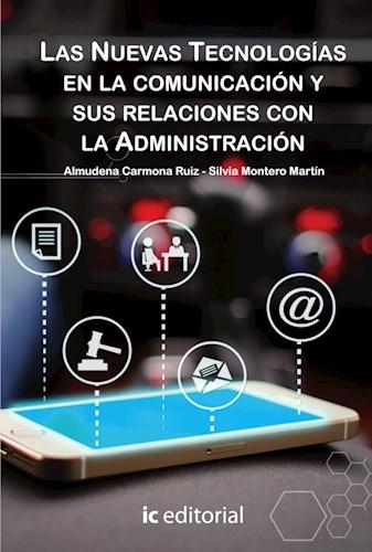 Papel Las Nuevas Tecnologías En La Comunicación Y Sus Relaciones Con La Administración