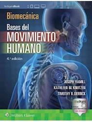 Papel Biomecánica. Bases Del Movimiento Humano