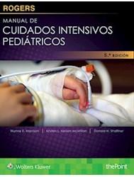 Papel Rogers. Manual De Cuidados Intensivos Pediátricos Ed.5º