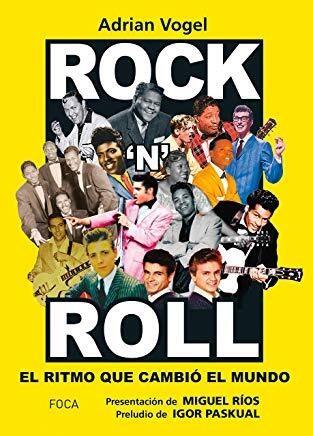 Papel Rock N Roll El Ritmo Que Cambio Al Mundo