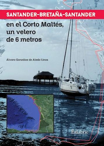 Papel Santander-Bretaña-Santander En El Corto Maltés, Un Velero De 6 Metros