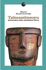 Papel Tahuantinsuyu. Historia Del Imperio Inca