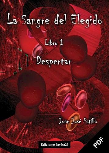 E-book La Sangre Del Elegido: Despertar (Pdf)