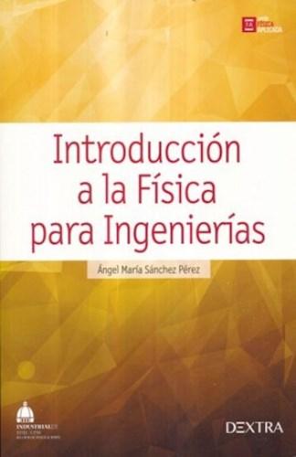 Libro Introduccion A La Fisica Para Ingenierias