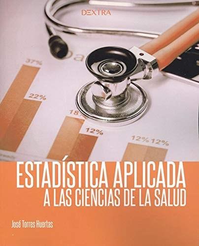 Libro Estadistica Aplicada A Las Ciencias De La Salud