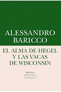 Papel Alma De Hegel Y Las Vacas De Wisconsin, El