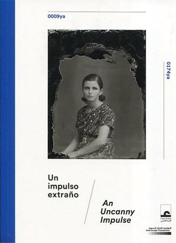 Papel Un Impulso Extraño / An Uncanny Impulse