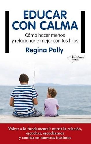 Libro Educar Con Calma