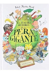 Papel Increíble Historia De La Pera Gigante, La