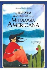 Papel Las Historias Mas Bellas De La Mitologia Americana