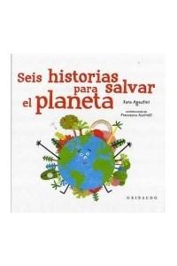 Papel Seis Historias Para Salvar El Planeta