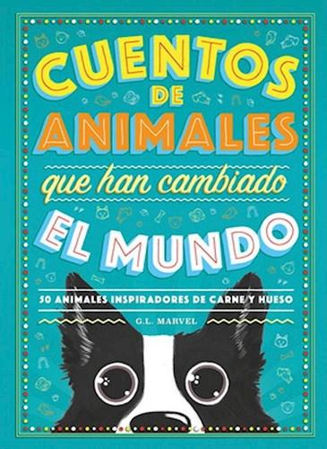 Papel Cuentos De Animales Que Han Cambiado El Mundo