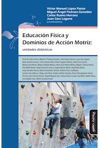 Papel Educación Física Y Dominios De Acción Motriz