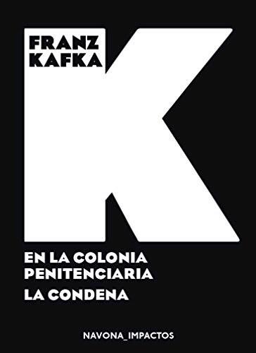 Libro En La Colonia Penitenciaria / La Condena