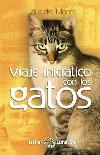 Libro Viaje Iniciatico Con Los Gatos