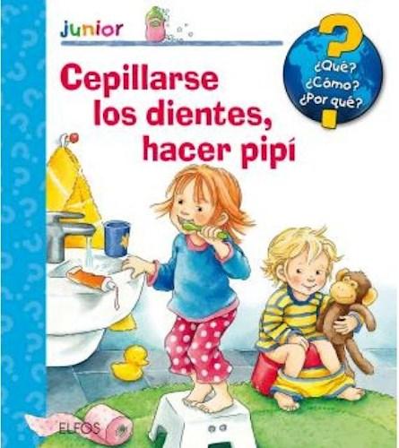 Libro Cepillarse Los Dientes , Hacer Pipi
