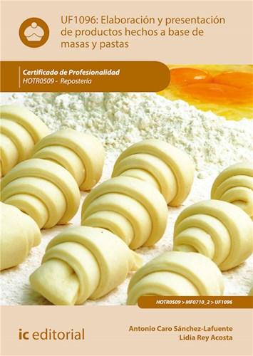 E-book Elaboración Y Presentación De Productos Hechos A Base De Masas Y Pastas. Hotr0509
