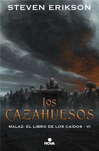 E-book Los Cazahuesos (Malaz: El Libro De Los Caídos 6)