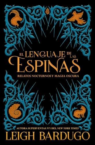 Libro El Lenguaje De Las Espinas